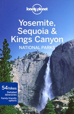 Yosemite Sequoia & Kings Canyon